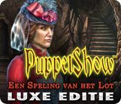 PuppetShow: Een Speling van het Lot Luxe Editie