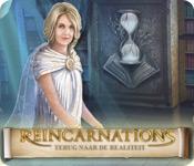 Reincarnations: Terug naar de Realiteit
