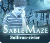 Sable Maze: Sullivan-rivier