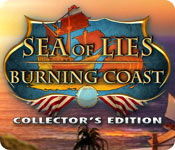 Sea of Lies: Burning Coast Collector's Edition