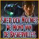 Sherlock Holmes: De Hond van de Baskervilles