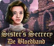Sister's Secrecy: De Bloedband
