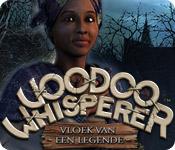 Voodoo Whisperer: Vloek van een Legende