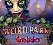 Weird Park: Grimlachen
