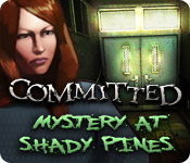 Committed: Mystery at Shady Pines
