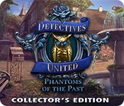 Detectives United: Phantoms of the Past Collector's Edition