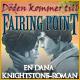 Döden kommer till Fairing Point: En Dana Knightstone-roman