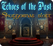 Echoes of the Past: Skuggornas slott