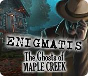 Enigmatis: Mysteriet i Maple Creek