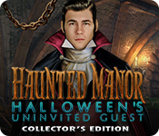 Haunted Manor: Halloween's Uninvited Guest Collector's Edition