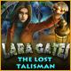 Lara Gates: Den förlorade talismanen