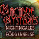 Macabre Mysteries: Nightingales förbannelse