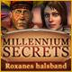 Millennium Secrets: Roxannes halsband