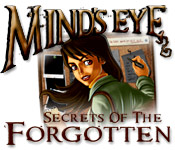 Mind`s Eye: Secrets of the Forgotten