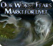 Our Worst Fears: Märkt för livet
