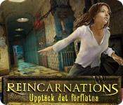 Reincarnations: Upptäck det förflutna