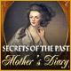 Secrets of the Past: Mors dagbok